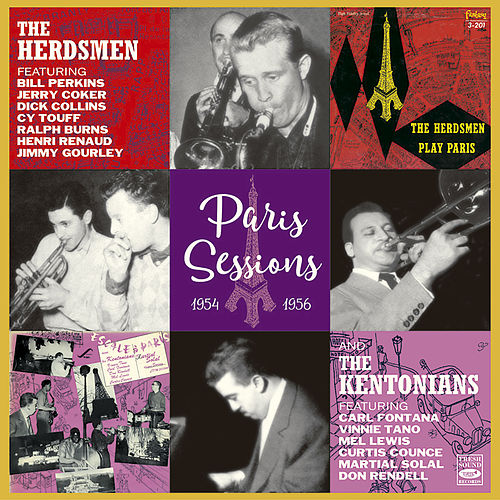 The Herdsmen & The Kentonians. Paris Sessions 1954 & 1956 by The Kentonians
