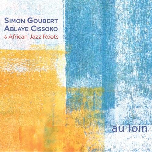 Au loin by Simon Goubert Ablaye Cissoko