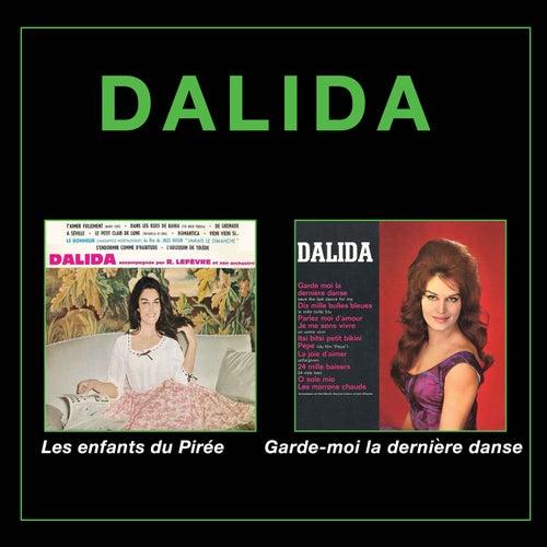 Les enfants du Pirée + Garde-moi la derniere danse (Bonus Track Version) von Dalida