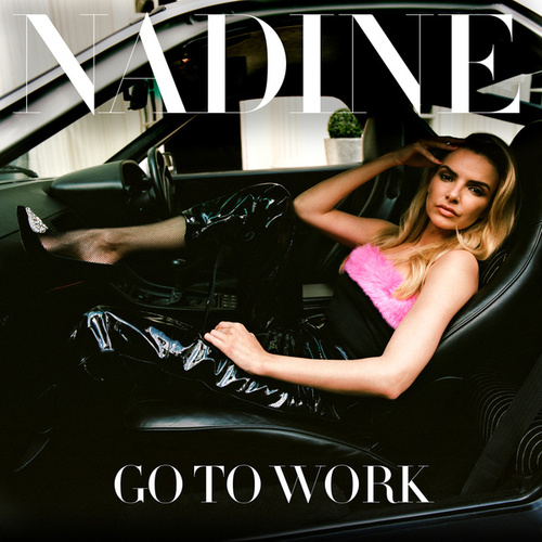 Go To Work (Remixes) de Nadine Coyle