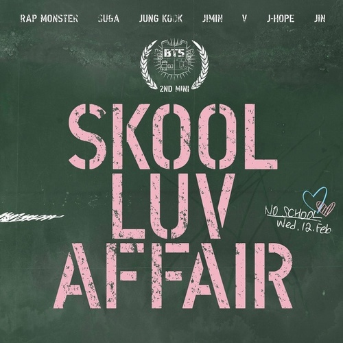 Skool Luv Affair de BTS