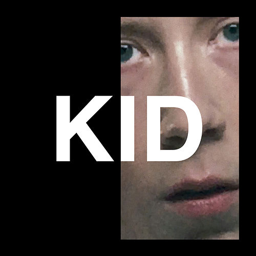 Kid by Eddy de Pretto