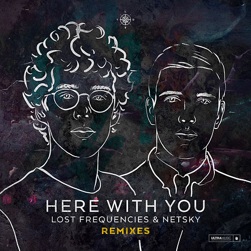 Here With You (Remixes) de Netsky