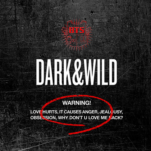 Dark & Wild by BTS