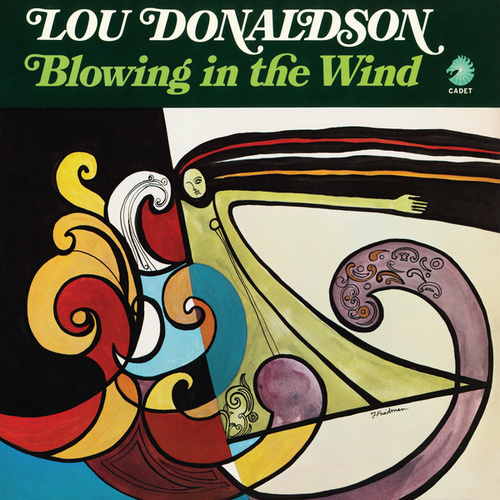 Blowing In The Wind by Lou Donaldson