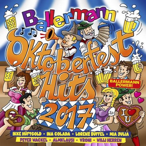 Ballermann Oktoberfest Hits 2017 von Various Artists