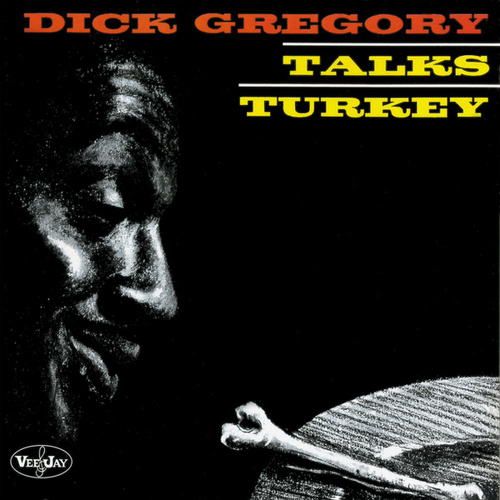 Talks Turkey (Live) by Dick Gregory