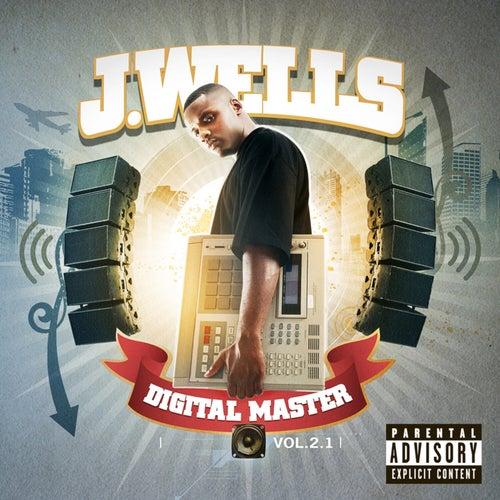 Digital Master by J Wells