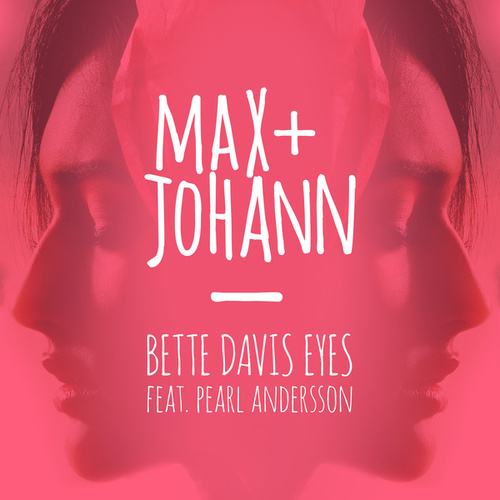 Bette Davis Eyes von Max + Johann