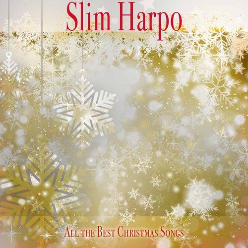 All the Best Christmas Songs de Slim Harpo