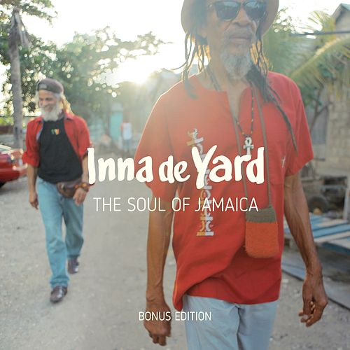 The Soul of Jamaica (Bonus Tracks) - EP von Inna de Yard