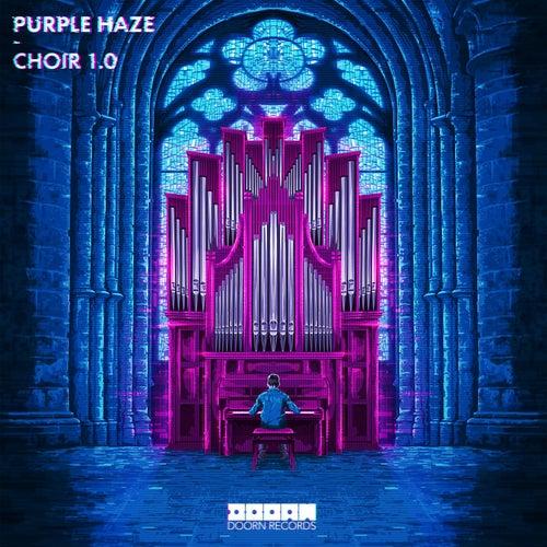 Choir 1.0 von Purple Haze