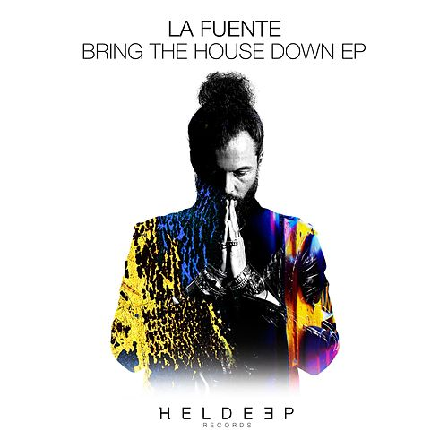 Bring The House Down EP von Fuente