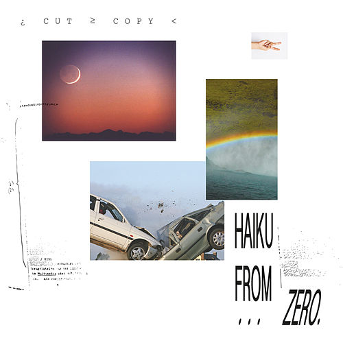Haiku From Zero de Cut Copy