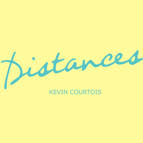 Distances by Kevin Courtois