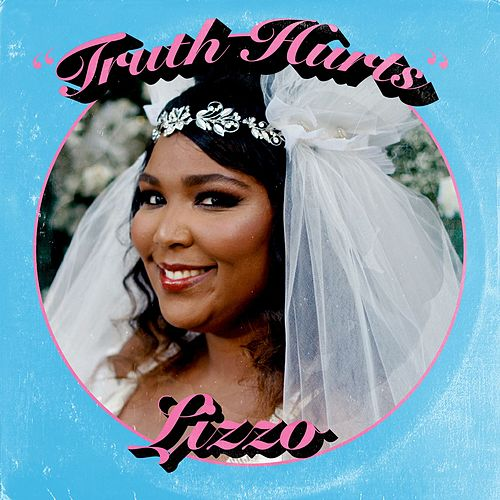 Truth Hurts by Lizzo