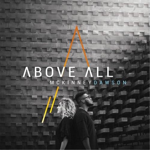 Above All by McKinney Dawson