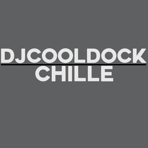 Chille de Djcooldock