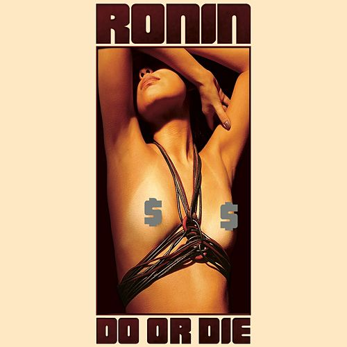 Do or Die de Ronin
