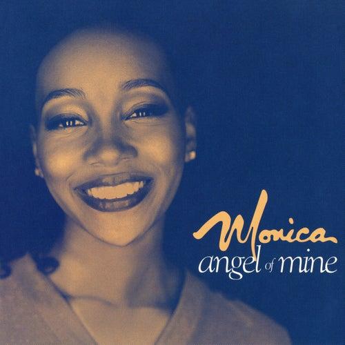 Angel Of Mine by Monica