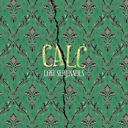 Lost Serenades (Remastered) by Calc