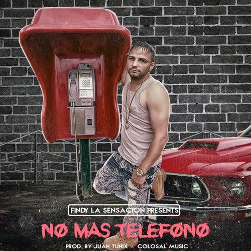 No Más Teléfono von Findy La Sensación