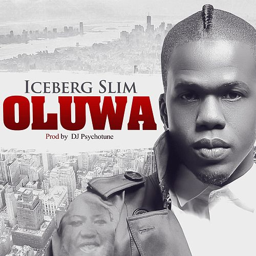 Oluwa by Iceberg Slim