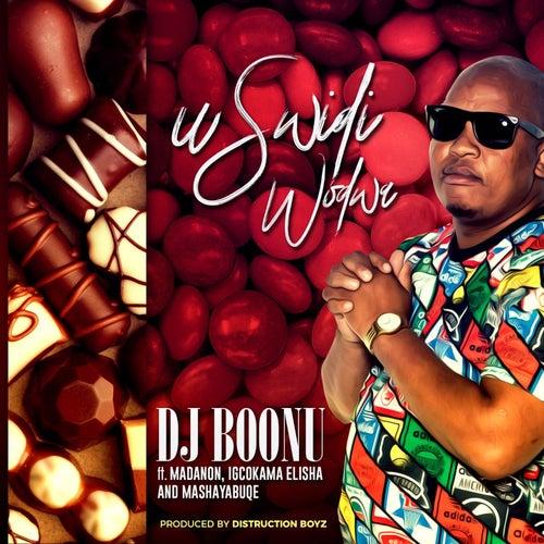 uSwidi Wodwa de DJ Boonu