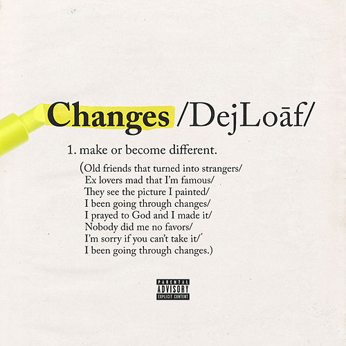 Changes by Dej Loaf