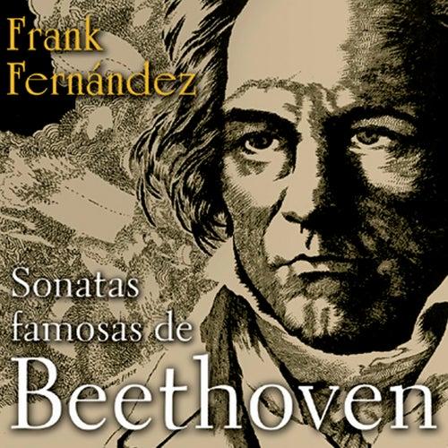 Sonatas famosas de Beethoven (Remasterizado) de Frank Fernández