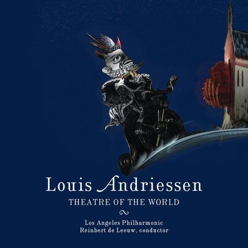 Andriessen: Theatre of the World von Los Angeles Philharmonic