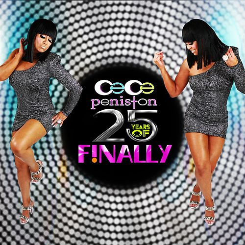 Finally 25th Anniversary by CeCe Peniston