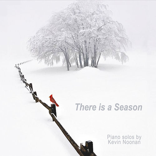 There Is a Season de Kevin Noonan