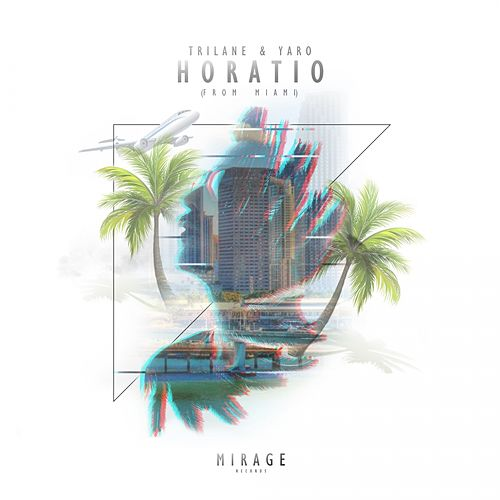 Horatio (From Miami) by Trilane