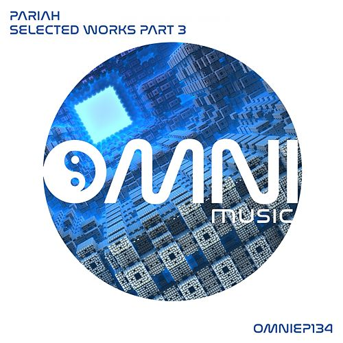 Selected Works, Pt. 3 - Single by Pariah