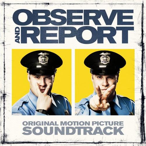Observe & Report: Original Motion Picture Soundtrack de Various Artists