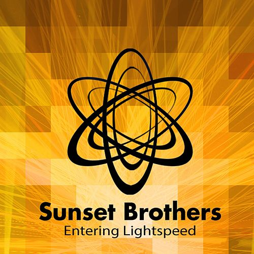 Entering Lightspeed von Sunset Brothers