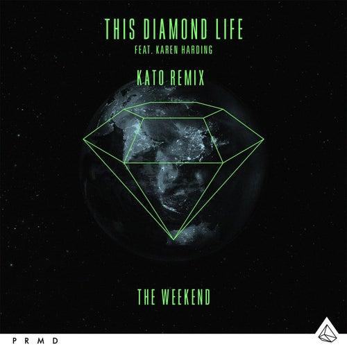 The Weekend (feat. Karen Harding) (Kato Remix) de This Diamond Life