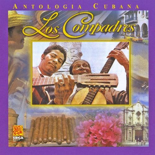 Antologia Cubana: Los Compadres by Los Compadres