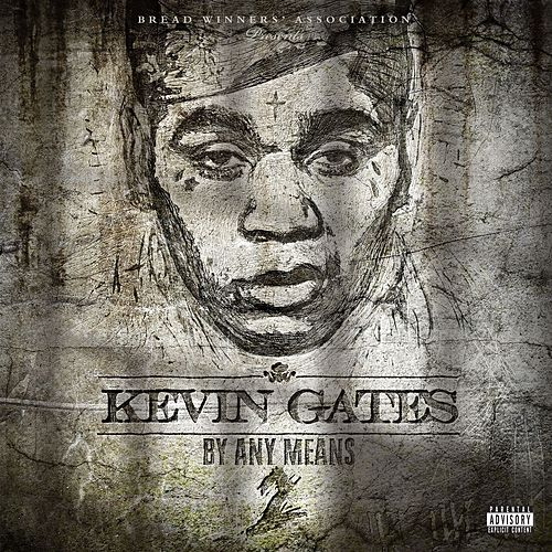 By Any Means 2 von Kevin Gates