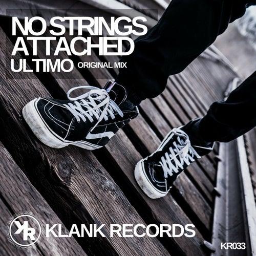 No Strings Attached di Ultimo