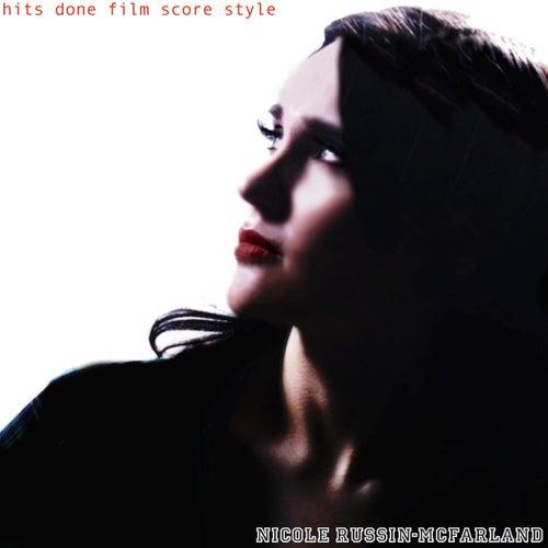 Hits Done Film Score Style di Nicole Russin-McFarland