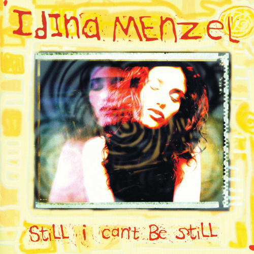 Still I Can't Be Still de Idina Menzel