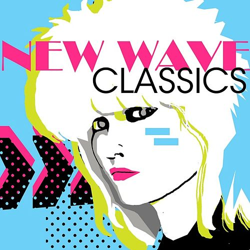 New Wave Classics by Various Artists