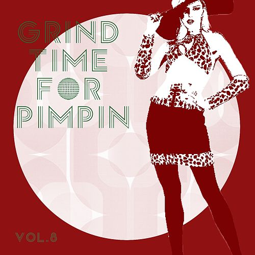 Grind Time For Pimpin,Vol.8 de Various Artists