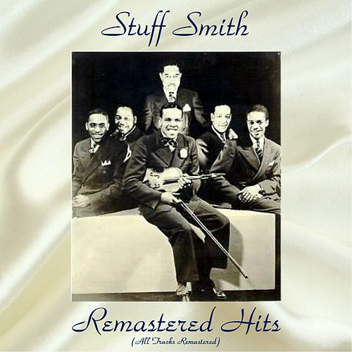 Remastered Hits (Remastered 2017) by Stuff Smith