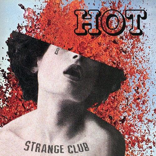 Hot by Strange Club