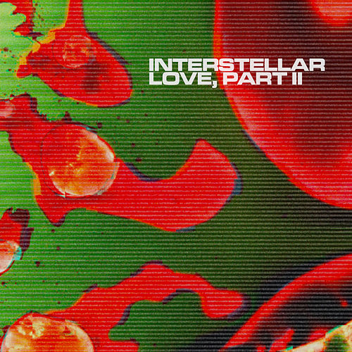 Interstellar Love (Part II) by Mister and Mississippi