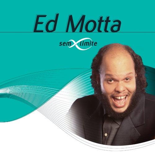 Ed Motta Sem Limite von Ed Motta