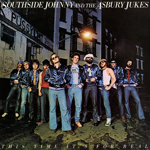 This Time It's for Real (Remastered) by Southside Johnny